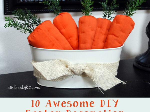 10 Awesome DIY Easter Decoration Tutorials