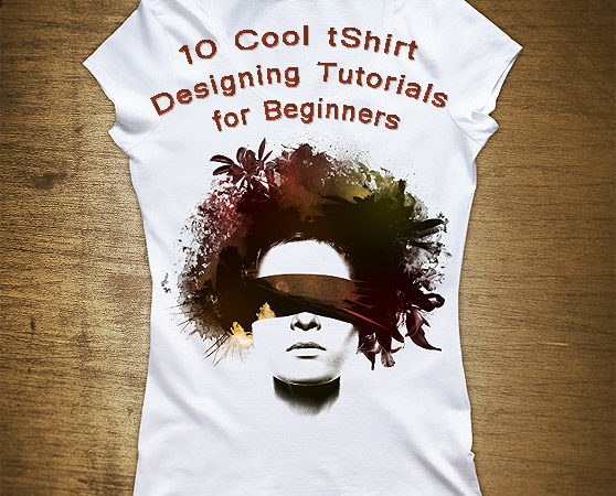 10 Cool tShirt Designing Tutorials for Beginners