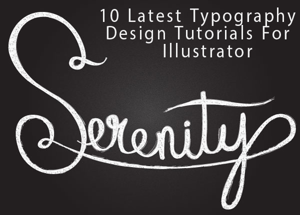 10 Latest Awesome Typography Design Tutorials For Illustrator