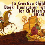 15 Creative Childrens Book Illustration Tutorials for Childrens Book Illustrators