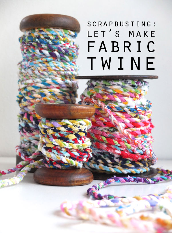 Cool and Grunge DIY Recyled Tutorials- scrap fabric twine