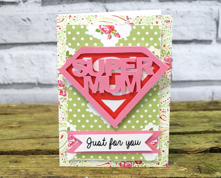 Mothers Day card DIYs super mum printable
