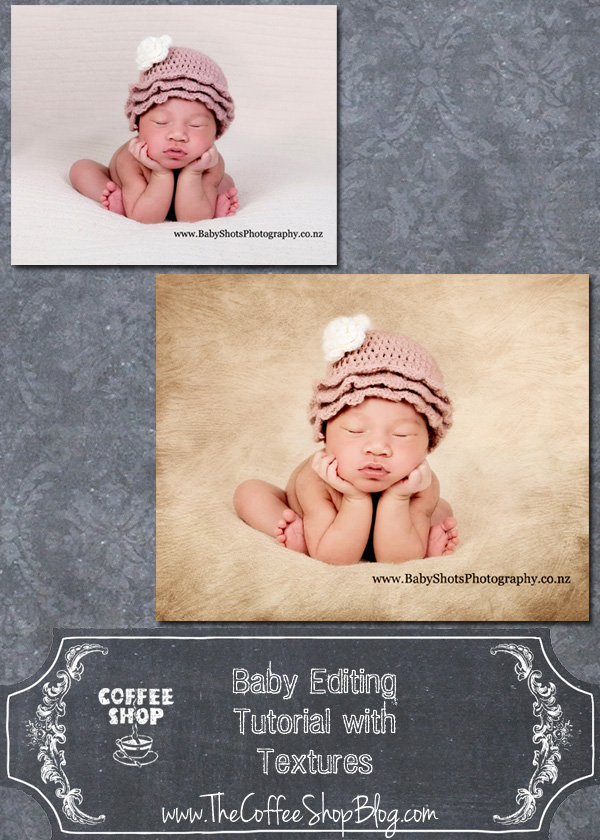 Newborn photography tutorials- editing with textures