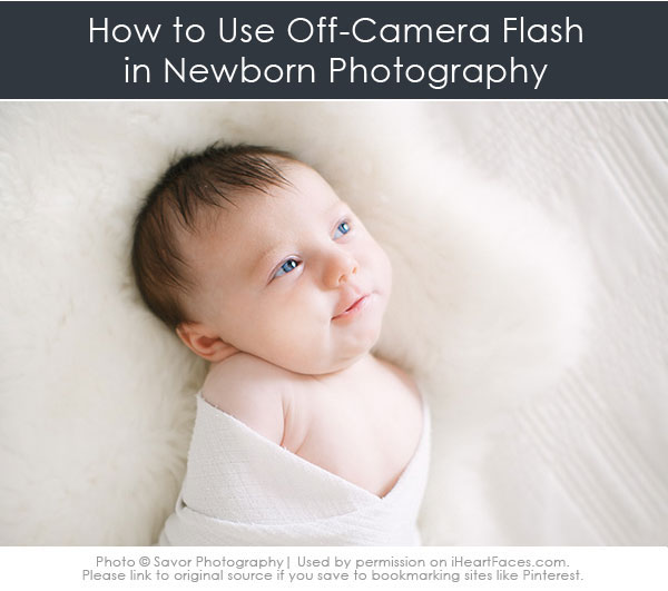 Newborn photography tutorials- off camera flash