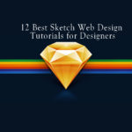 The 12 Best Sketch Web Design Tutorials