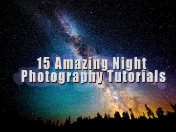 15 Amazing Night Photography Tutorials