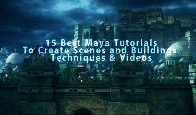 Collection of 15 Best Maya Tutorials To Create Scenes and Buildings – Techniques & Videos
