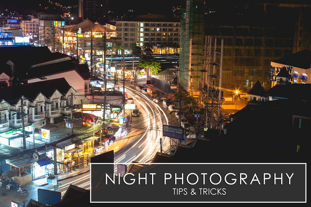 Night Photography Tutorials- 12 tips